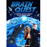 Brain Quest - A Fantastic Voyage through the Progressive Mind's Ebook Image