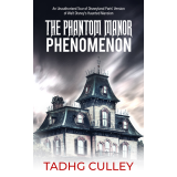 The Phantom Manor Phenomenon: An Unauthorised Tour of Disneyland Paris' Version of Walt Disney's Haunted Mansion's Ebook Image