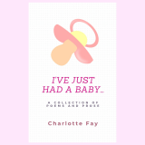 I've just had a baby...'s Ebook Image