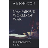 Cammbour World of War: The Promised King's Ebook Image