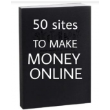50 SITES TO MAKE MONEY ONLINE's Ebook Image