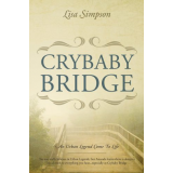Crybaby Bridge: An Urban Legend Come to Life's Ebook Image