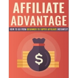 Affiliate Advantage (How to grow from beginner to super affiliate instantly!) Ebook's Ebook Image