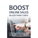Boost Online Sales In Less Than 7 Days's Ebook Image