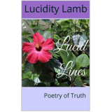 Lucid Lines, Poetry of Truth's Ebook Image