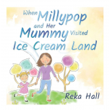 When Millypop and Her Mummy visited Ice Cream Land's Ebook Image