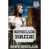 Mail Order Bride: Renegade Bride (A Clean Western Historical Romance) (Headed for Salvation Mail Order Bride Book 1)'s Ebook Image