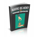 Making Big Money with Venture Capitalism's Ebook Image