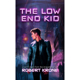 The Low End Kid: A Sci-fi Story's Ebook Image