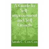 A Guide to Self-improvement and Self Growth's Ebook Image