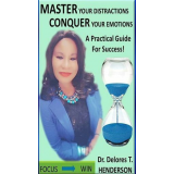 Master Your Distractions Conquer Your Emotions's Book Image