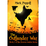 The Outlander War: Book 3 of the FOREVER AVALON Series's Ebook Image