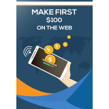 Make First $100 On The Web eBook's Book Image