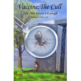 Vaccine: The Cull - Nae-Née Wasn't Enough's Ebook Image