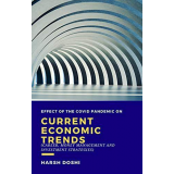 Effect of the covid pandemic on current economic trends: Career, Money Management and Investment Strategies Kindle Edition by Harsh Doshi's Ebook Image