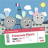 Frequent Flyers: Paperback By: Benjamin Flajnik's Book Image