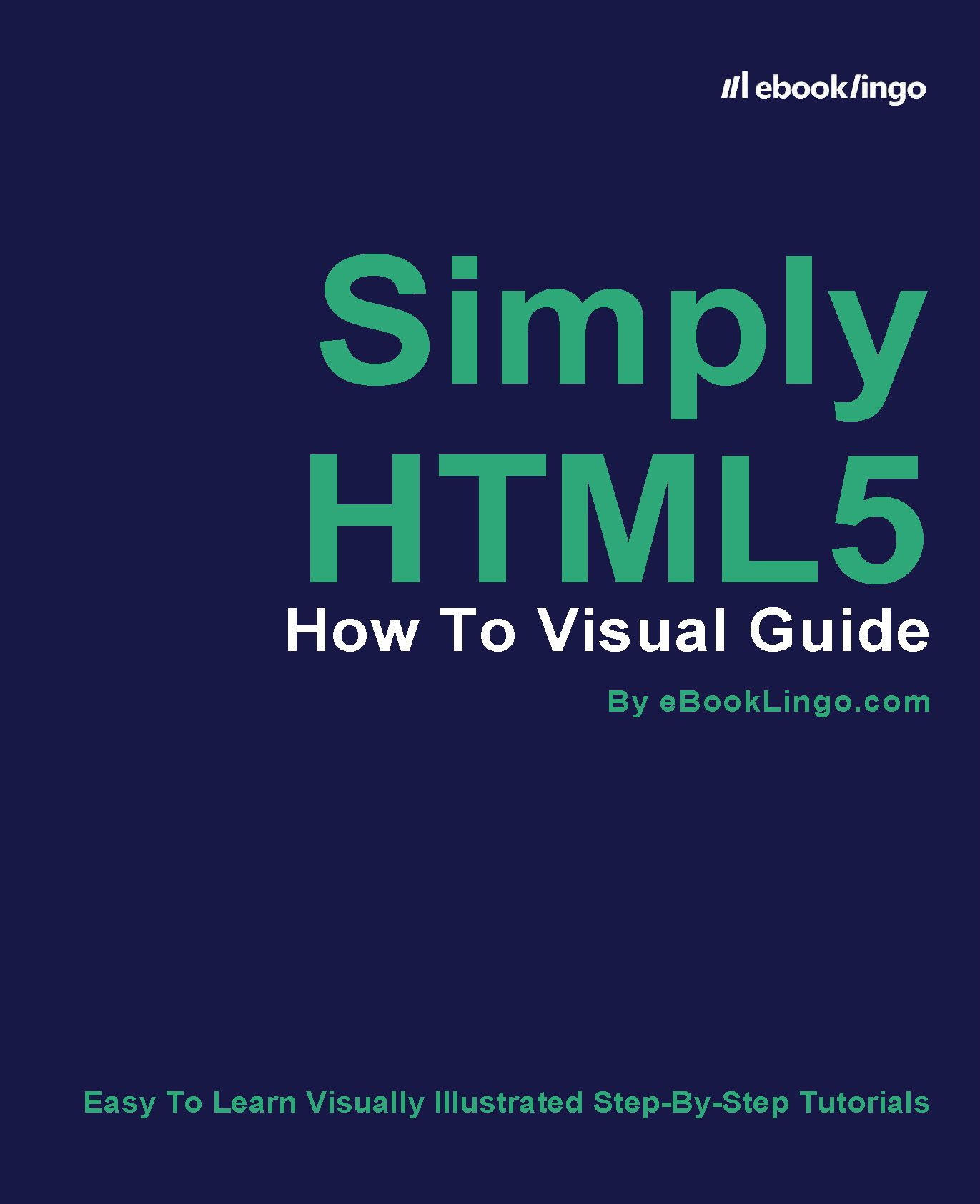 Simply HTML5: How To Visual Guide's Book Image