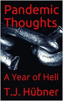 Pandemic Thoughts (A Year of Hell)'s Book Image