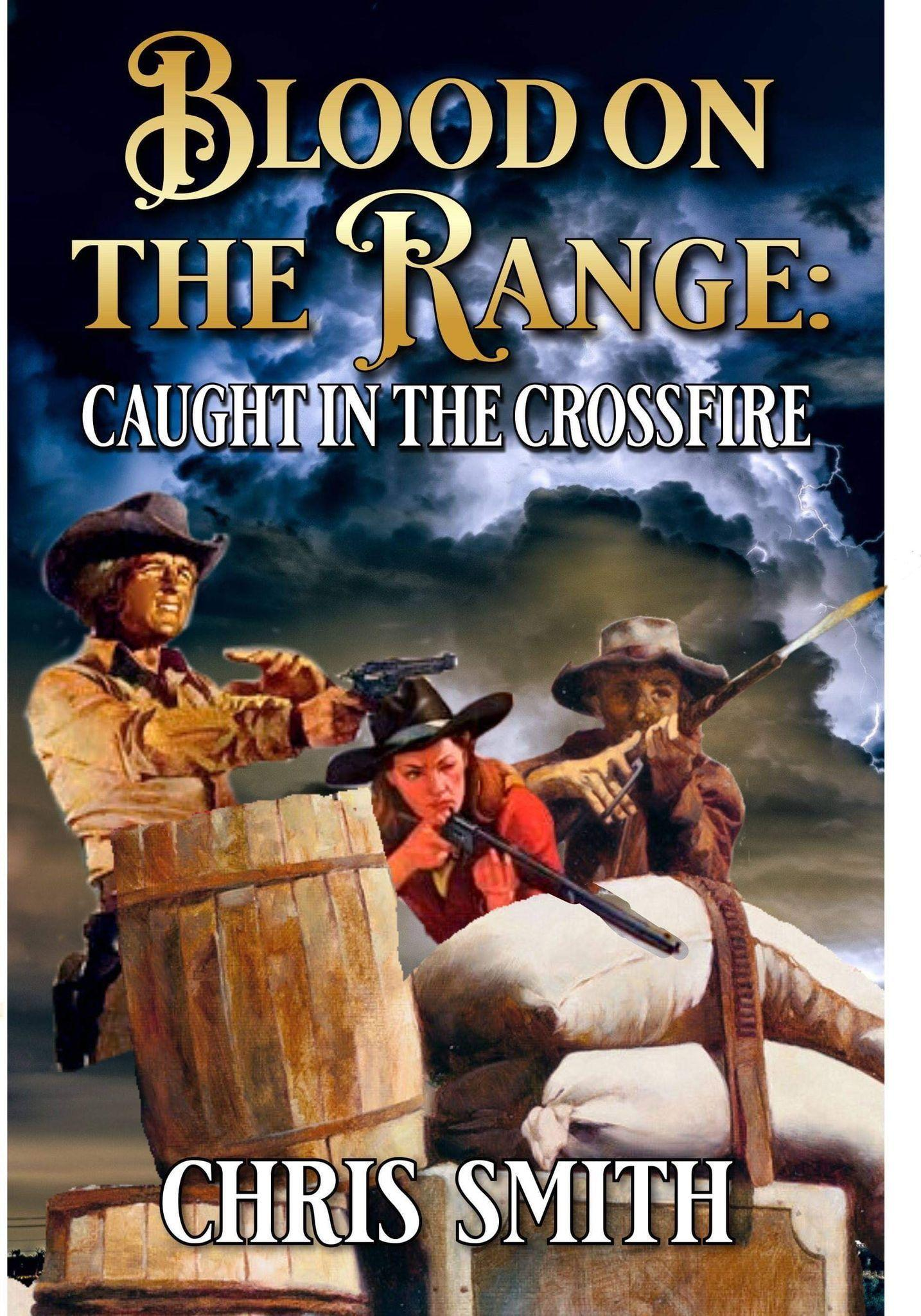 Blood On The Range: Caught In The Crossfire's Ebook Image