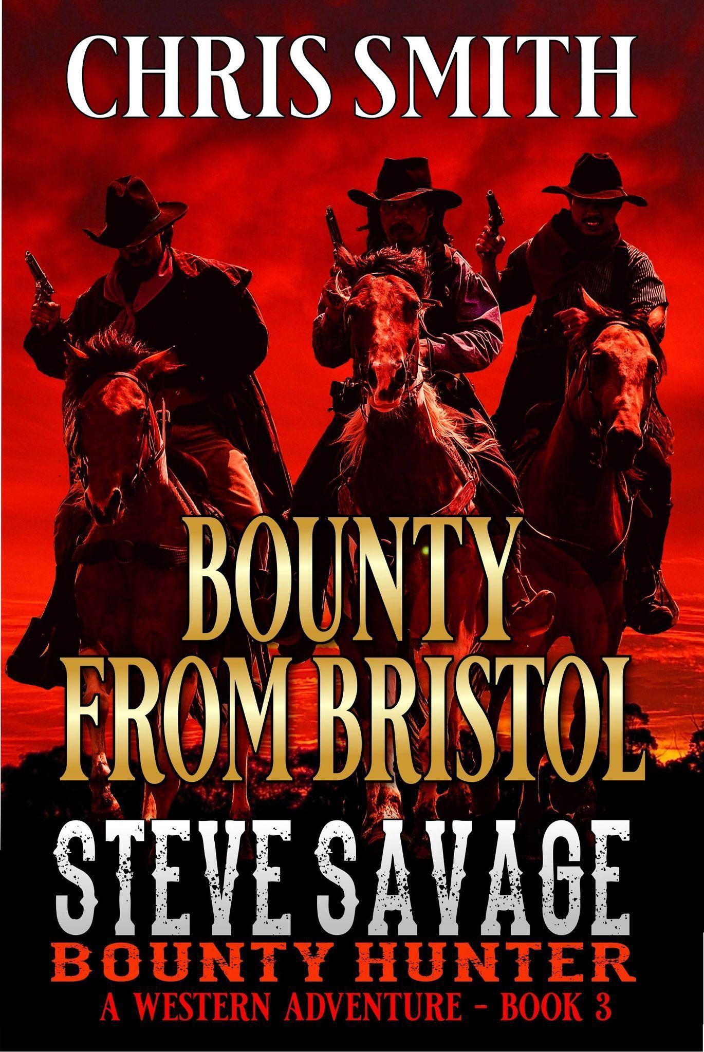 Steve Savage, Bounty Hunter: Bounty From Bristol's Book Image