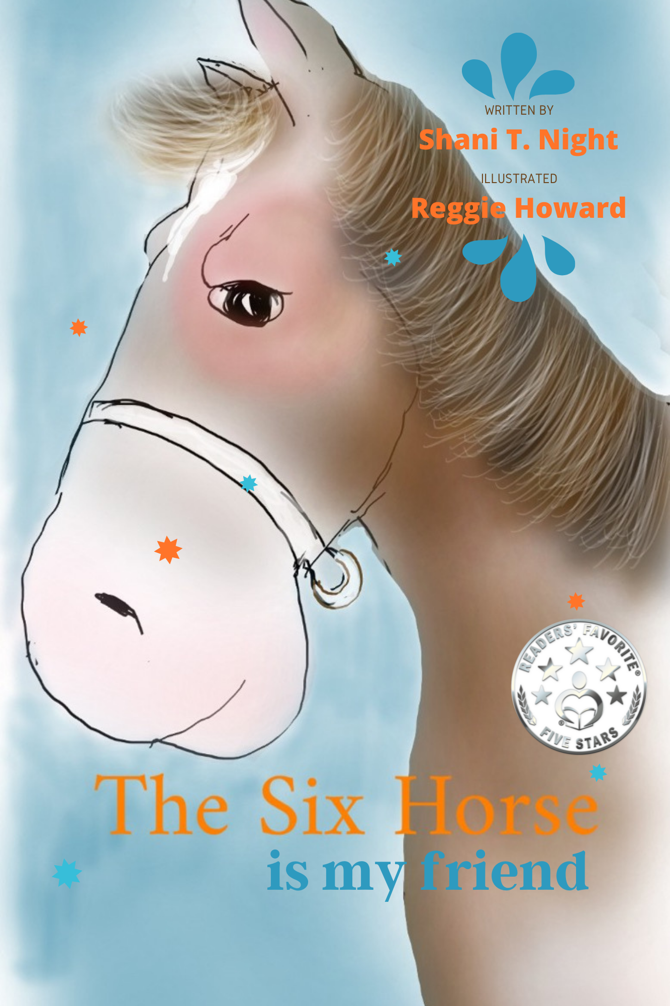 The Six Horse: Is My Friend's Book Image
