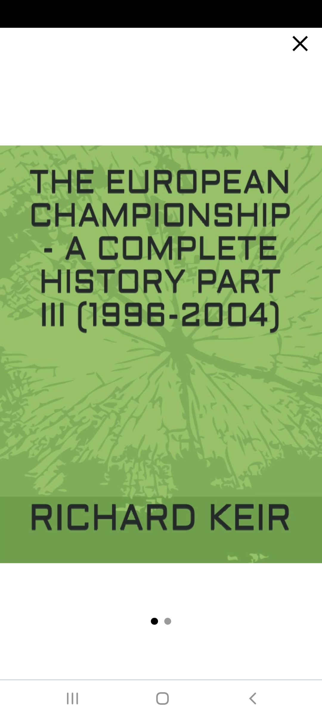 THE EUROPEAN CHAMPIONSHIP A COMPLETE HISTORY PART 3 (1996-2004)'s Book Image