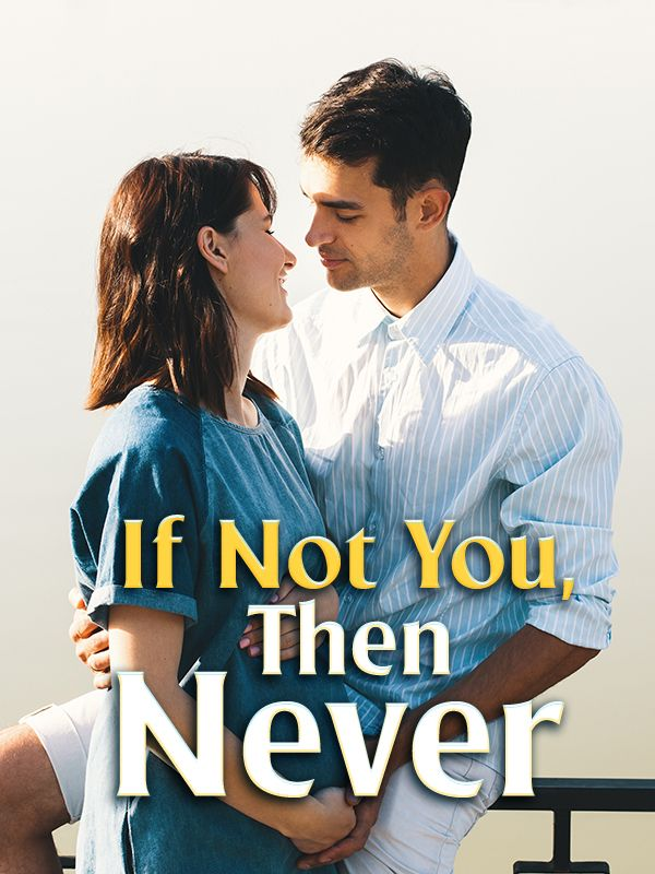If Not You, Then Never's Book Image