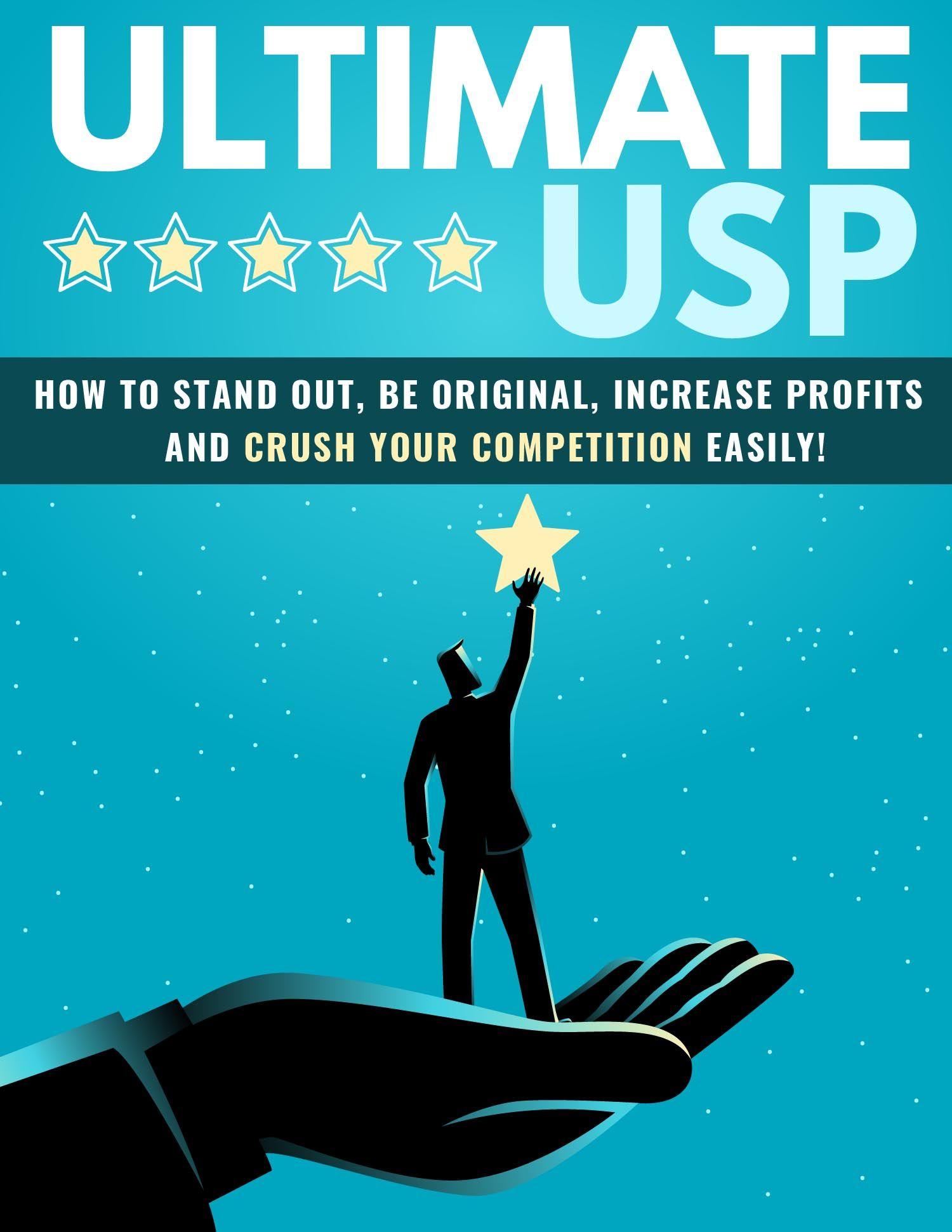 Ultimate USP (Unique Selling Proposition) eBook's Book Image