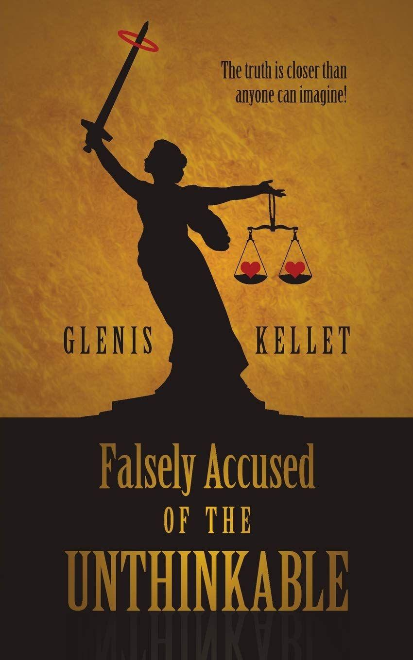 Falsely Accused of the Unthinkable's Book Image