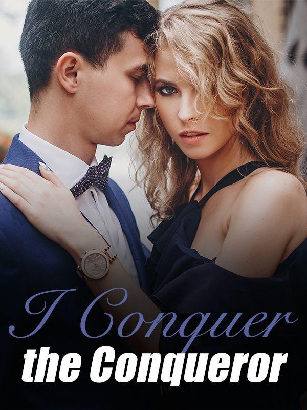 I Conquer the Conqueror's Book Image