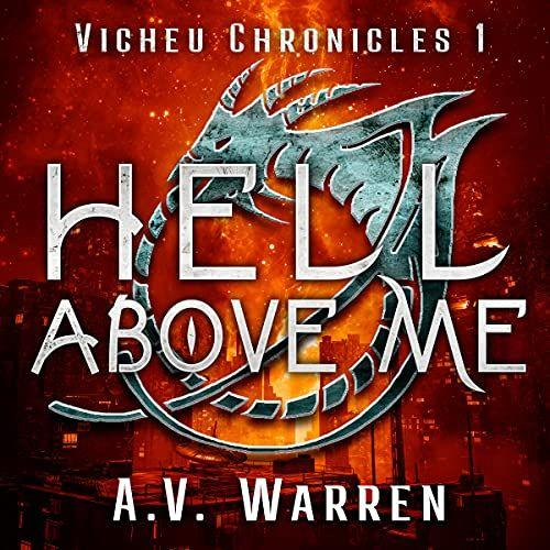 The Vicheu Chronicles Book One Hell Above Me's Book Image