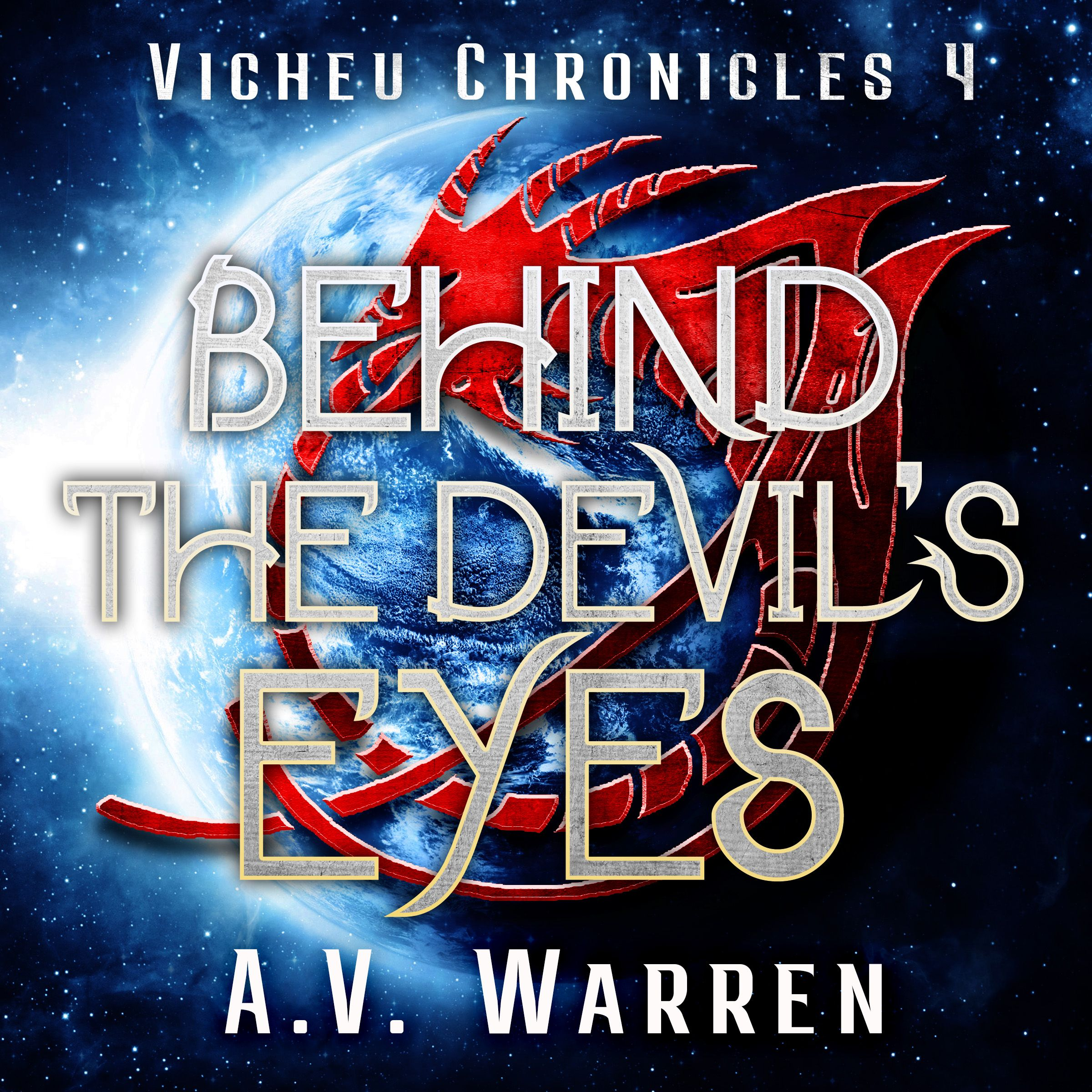 The Vicheu Chronicles Book Four Behind The Devil's Eyes's Book Image