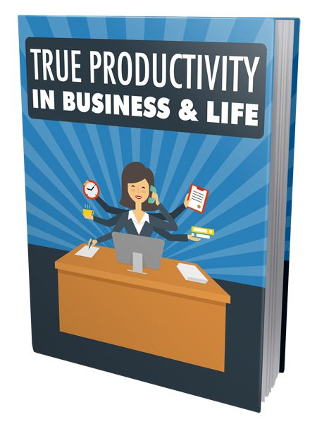 True Productivity in Business & Life's Book Image