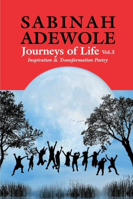 Journeys of Life Inspiration and Transformation Poetry Vol 3's Book Image