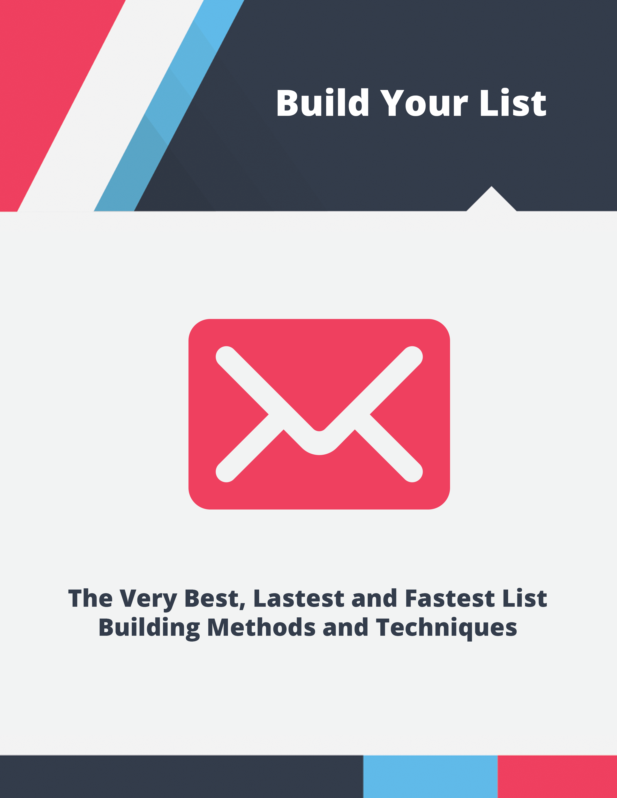 Build your list - The every best, latest and fastest list building methods and techniques's Book Image