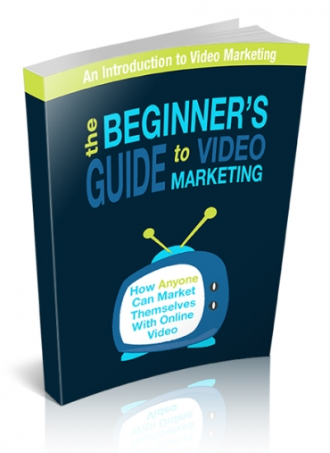 The Beginner's Guide To Video Marketing (How Anyone Can Market Themselves With Online Video) Ebook's Ebook Image