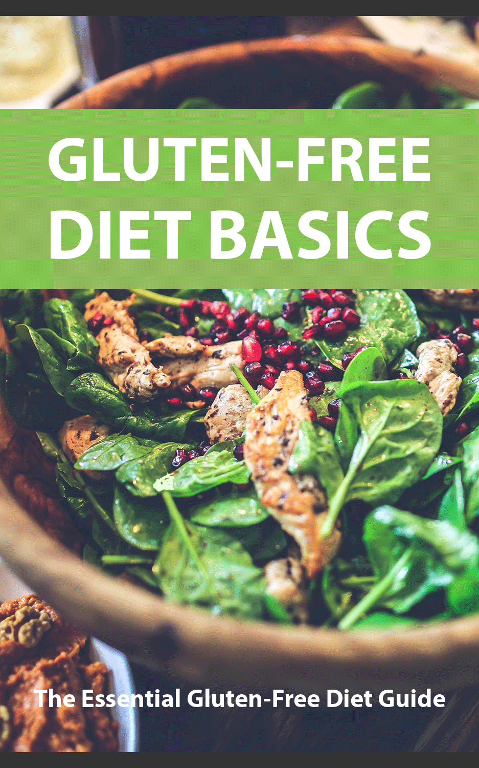 Gluten-Free Diet Basics (The Essential Gluten-Free Diet Guide) Ebook's Ebook Image