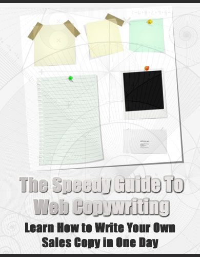 The Speedy Guide to Web Copywriting - Learn How to Write Your Own Sales Copy in One Day's Ebook Image