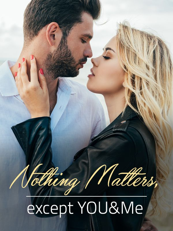 Nothing Matters, except YOU&Me's Book Image