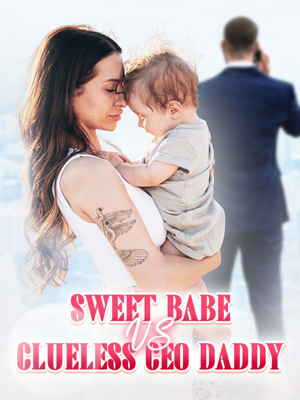 Sweet Babe VS Clueless CEO Daddy's Book Image