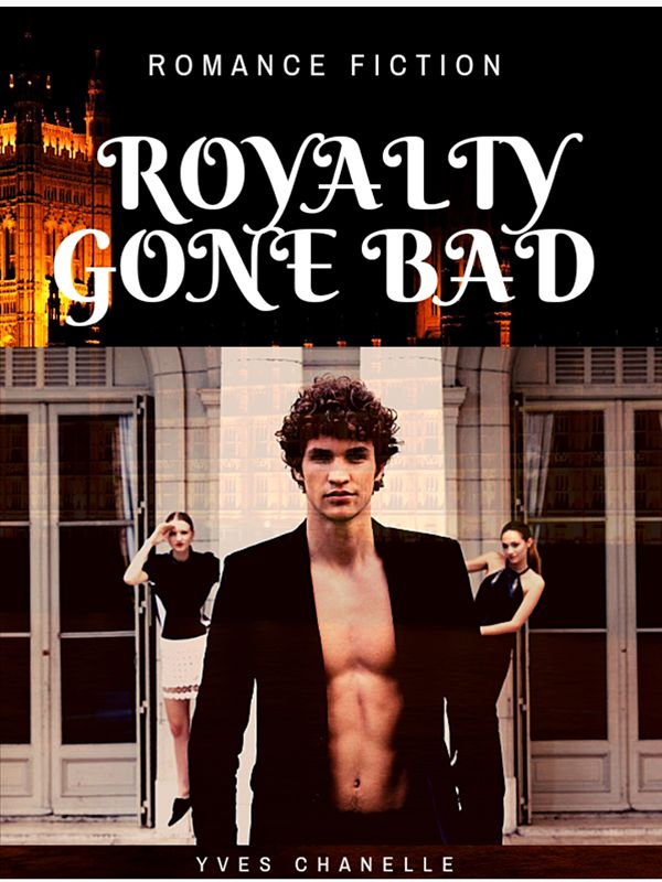 ROYALTY GONE BAD's Book Image