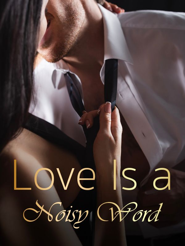 Love Is a Noisy Word's Book Image