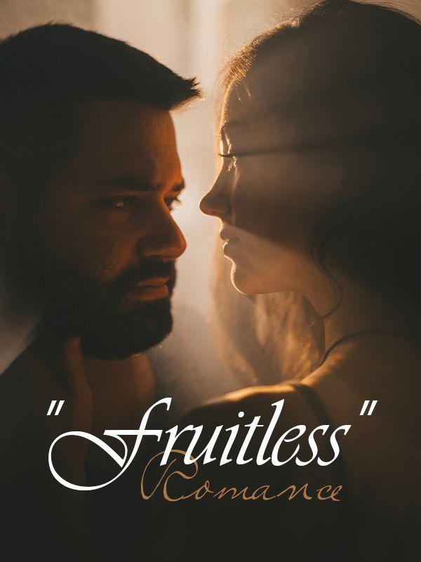 """Fruitless"" Romance's Book Image"