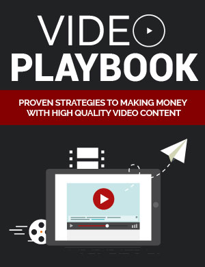 Video Playbook (Proven Strategies To Making Money With High Quality Video Content) Ebook's Book Image