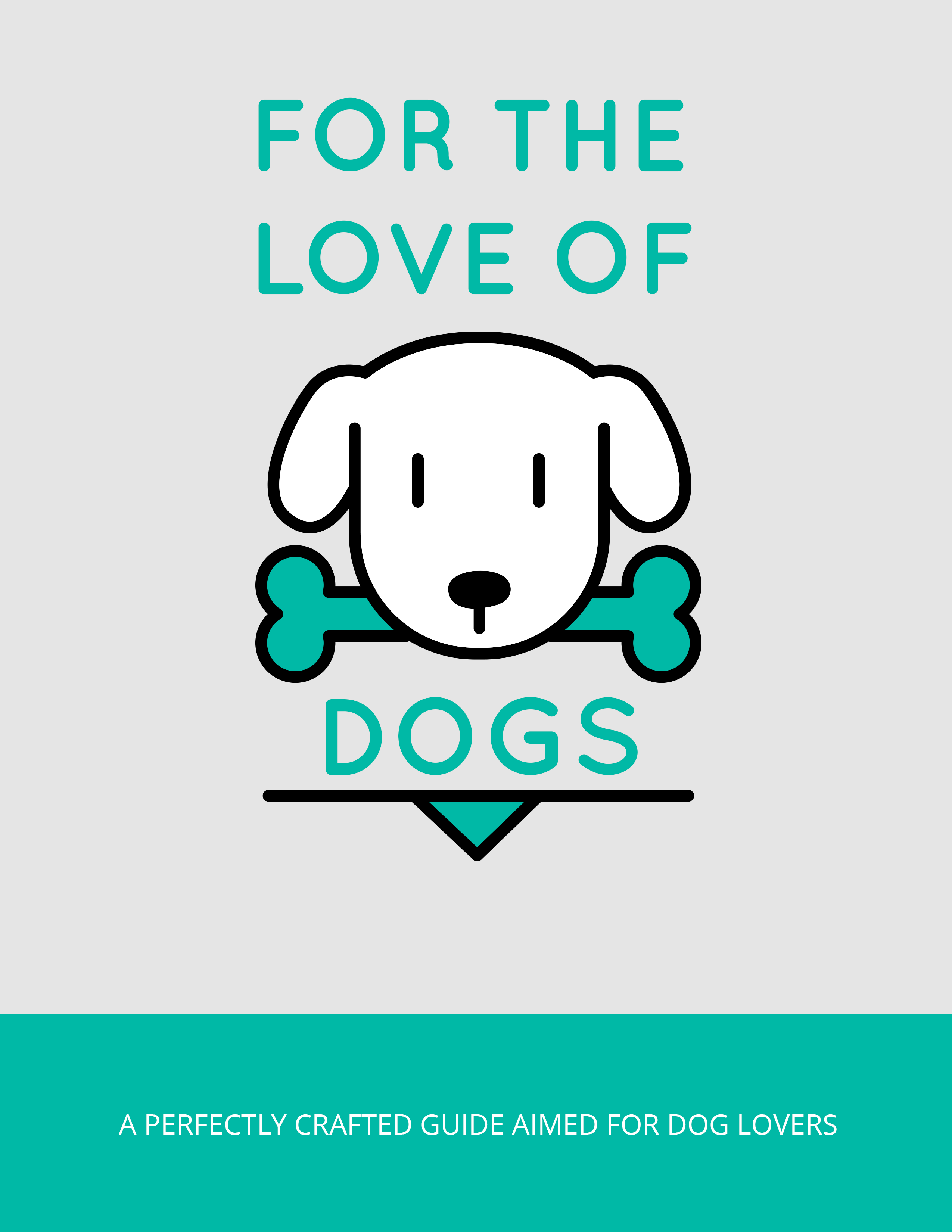 For The Love Of Dogs (A Perfectly Crafted Guide Aimed For Dog Lovers) Ebook's Ebook Image