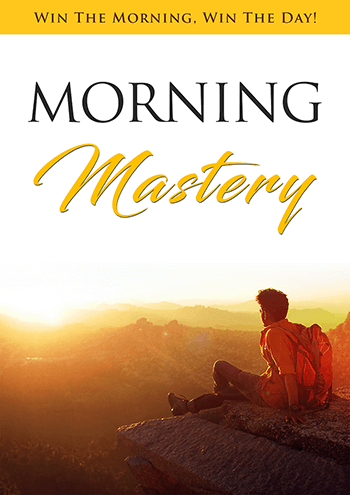 Morning Mastery (Win The Morning, Win The Day!) Ebook's Book Image