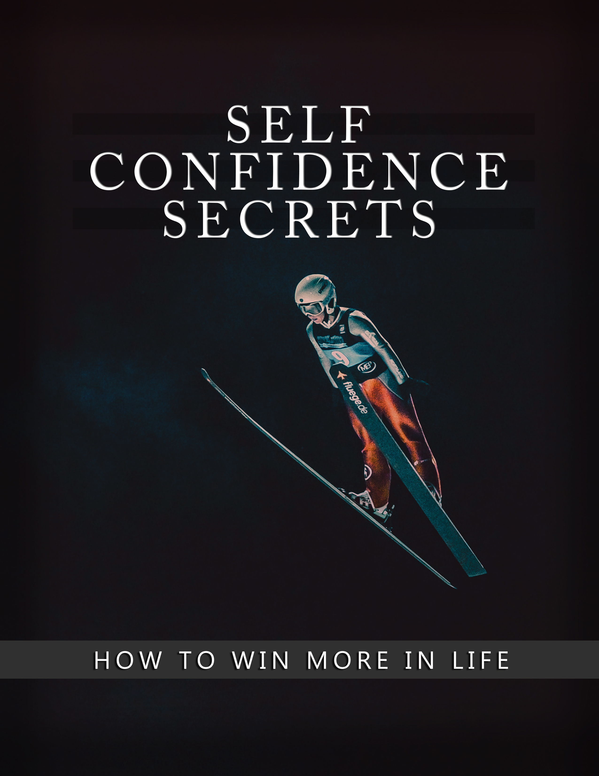 Self-Confidence Secrets (How To Win More In Life) Ebook's Book Image