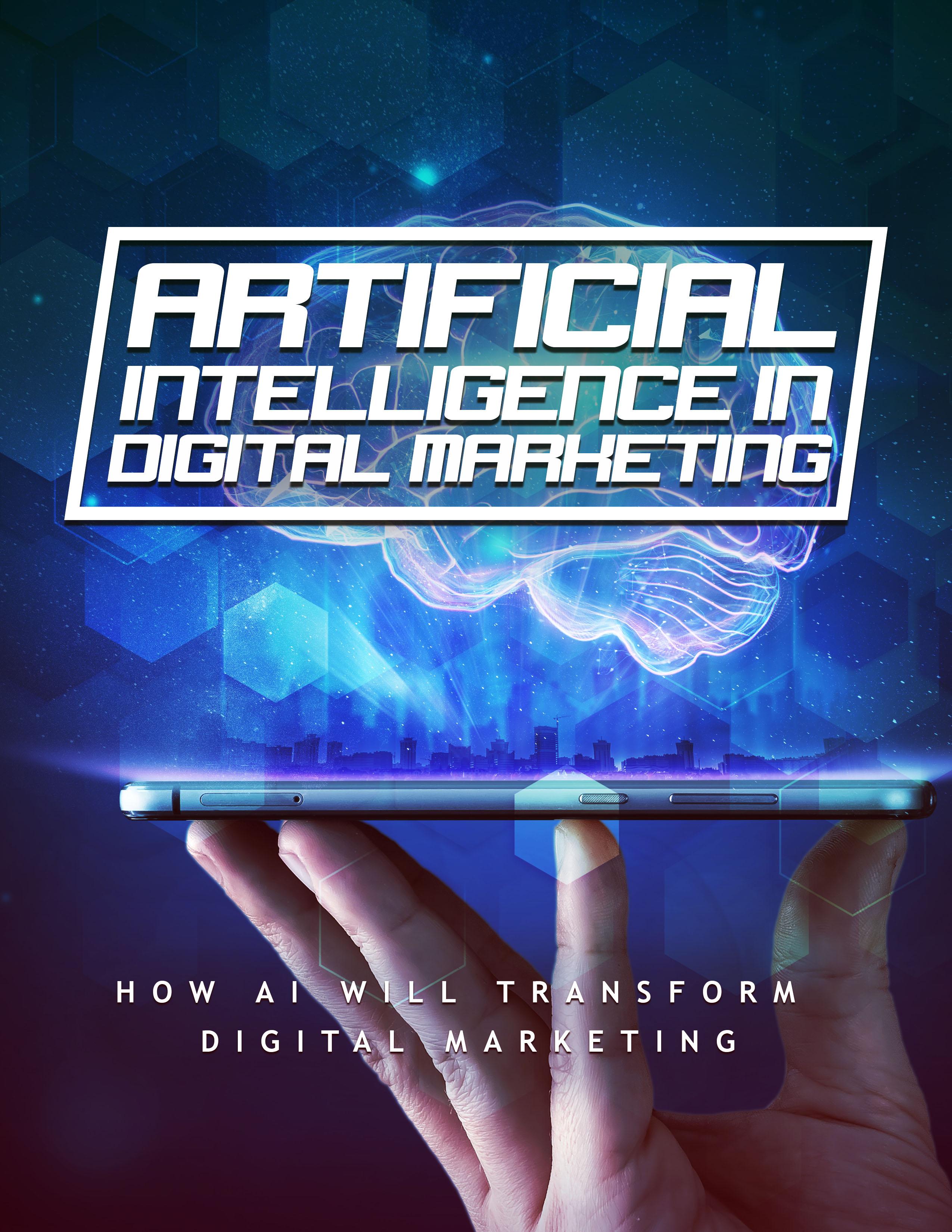 Artificial Intelligence In Digital Marketing (How AI Will Transform Digital Marketing) Ebook's Ebook Image
