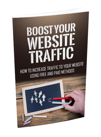 Boost Your Website Traffic (How To Increase Traffic To Your Website Using Free And Paid Methods) Ebook's Book Image
