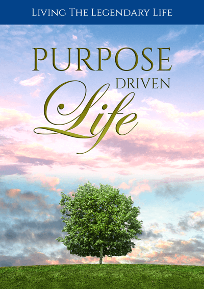 Purpose Driven Life (Living The Legendary Life) Ebook's Ebook Image